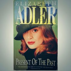 Preset Of The Past - Elizabeth Adler