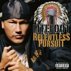 Relentless Pursuit by Litefoot on Apple Music
