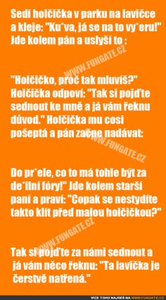 Sedí holčička v parku na lavičce a kleje: Funny Texts, Funny Jokes, Jokes Quotes, Memes, The Funny, Haha, Comedy, Funny Pictures, Good Things