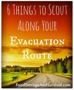 Do you have your evacuation routes planned? Have you driven them? Here's what to look for along the way BEFORE the emergency happens!
