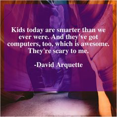 David Arquette Kids today are smarter than Get More Free Quotes Just By Clicking The Image Anthony Caro, Anthony Anderson, Women Right To Vote, Ann Curry, Alex Haley, David Arquette, Albert Brooks, Arizona Muse, Ann Coulter