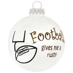 Football Gives Me A Rush glass ornament #football #sports #ornament #Christmas $8.99