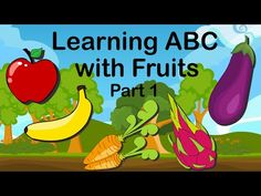 Learn Fruits And Vegetables Name With Cartoon Learn Abc With