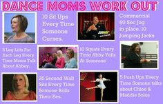 Dance Moms Work Out! If I'm going to keep watching the show, I have to do this ;) @Lisa Bratton