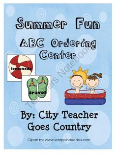 Summer Fun ABC Order - literacy center from City Teacher Goes Country on TeachersNotebook.com (8 pages)