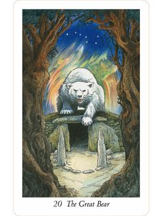 "20 The great bear - - ""Wildwood Tarot"" Illustrator Will Worthington, and Mark Ryan, John Matthews (Authors)."