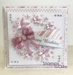 Dies by Chloe - Flower Arch Die Birthday Cards For Women, Handmade Birthday Cards, Happy Birthday Cards, Female Birthday Cards, Chloes Creative Cards, Stamps By Chloe, Crafters Companion Cards, Square Card, Cricut Cards
