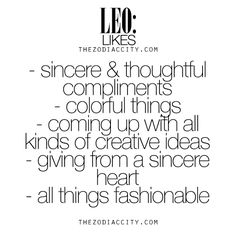 What Zodiac Leo Likes. For much more on the zodiac signs, click here.