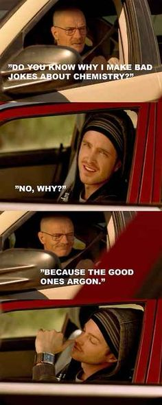 """It's just too easy. 37 Jokes Only """"Breaking Bad"""" Fans Will Understand Best Tv Shows, Best Shows Ever, Favorite Tv Shows, Breaking Bad Meme, Walking Bad, Jokes Pics, Dad Jokes, Bad Quotes, You Funny"""