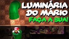 Luminária do Mario Bros: Fácil e Barata. Faça a sua!