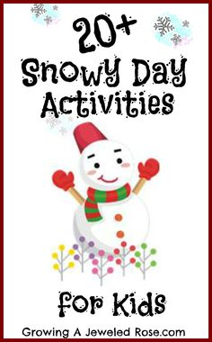 Over 20 FUN ways to explore, play, and learn in the snow!