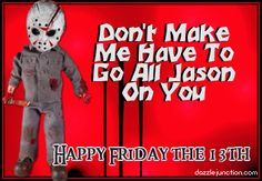 Happy Friday the 13th   Happy Friday the 13th! - FlaglerChat.com Forum