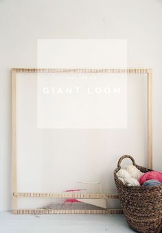 How to Make a DIY Giant Loom | Fall For DIY