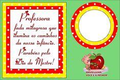 Fazendo a Minha Festa - Moldes: Cartão para o dia do Professor com Mensagem!
