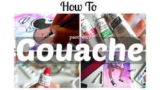 How to Paint with Gouache · Beginner's Tips & Walkthrough