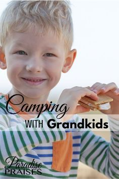 Paradise Praises offers you inspiration and resources for creating great memories while camping with grandkids. What To Take Camping, Camping With Kids, Go Camping, Travel With Kids, Camping Stuff, Camping Ideas, Grandchildren, Grandkids, Positive Parenting Solutions