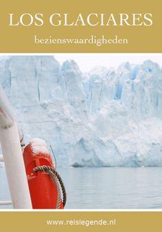 3 top gletsjers in Nationaal Park Los Glaciares, Patagonië - Reislegende.nl Bahia, Santa Cruz, El Calafate, Buenos Aires, Legends