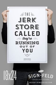 Jerk Store Poster 18x24 Seinfeld Quote by Signfeld