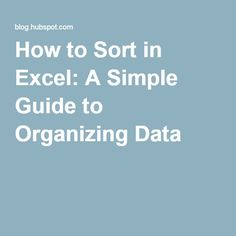How to Sort in Excel: A Simple Guide to Organizing Data