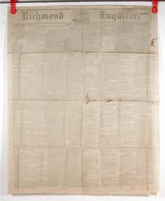 """(8) While it is true the North had more newspapers then the South (see Pin5) those few it did have were big names such as the Richmond Enquirer.  [1862 Confederate Imprint Civil War Newspaper """"Richmond Virginia Enquirer"""" 