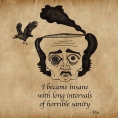 edgar allen poe, you've got to love his cazy brilliance Edgar Allen Poe, Edgar Allan, Caricatures, Poe Quotes, Literary Quotes, Film Quotes, Tumblr, Cursed Child Book, Thoughts