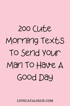Morning Texts For Him, Cute Good Morning Texts, Morning Quotes For Him, Good Morning Love Sms, Good Morning Husband, Love Texts For Him, Flirty Texts For Him, Text For Him, Cute Love Quotes For Him