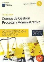 Cuerpo de Gestión Procesal y Administrativa de la Administración de Justicia : turno libre. Temario: http://kmelot.biblioteca.udc.es/record=b1525243~S1*gag