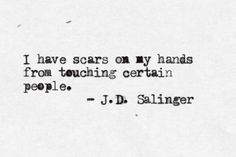 Discover and share From Jd Salinger Quotes. Explore our collection of motivational and famous quotes by authors you know and love. Poetry Quotes, Book Quotes, Words Quotes, Me Quotes, Strong Quotes, The Words, Pretty Words, Beautiful Words, Literary Quotes