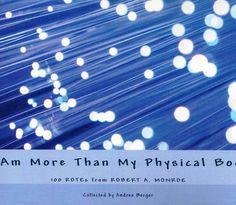 I am More Than My Physical Body   The Monroe Institute
