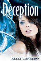 Deception by Kelly Carrero Evolution Series #3