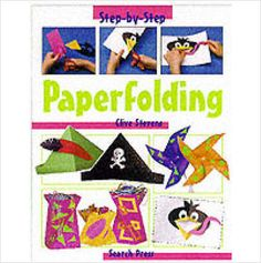 STEP BY STEP PAPERFOLDING CHILDRENS BOOK BRAND NEW £3.49+FREE POSTAGE