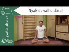Nyak és váll oldása! Átmozgatás és nyújtás a merevség lazítására - jóga gyakorlás - YouTube Healthy Beauty, Pilates, Exercise, Good Things, Yoga, Gym, Diet, Workout, Fitness