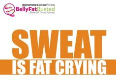 SWEAT IS FAT CRYING  #bellyfatbusted #mohammedandnoorfitness #beachbodycoaches #motivationsunday #motivation #inspiration #motivationmonday #mondaymotivation #beachbodycoach #shakeology #challengegroup #teambeachbody #21dayfix #tonyhorton #p90x #p90x3 #insanity #t25 #ambition