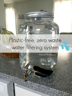 Plastic free glass and metal charcoal water filter zero waste eco-friendly safe and non-toxic way to filter drinking water at home! Reuse Recycle, Recycling, Upcycle, Fee Du Logis, 5 Rs, Eco Friendly House, Living At Home, Clean Living, Frugal Living