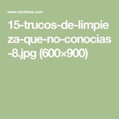 15-trucos-de-limpieza-que-no-conocias-8.jpg (600×900)