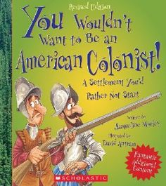 Classical Conversations Cycle 3 Amazon.com: You Wouldn't Want to Be an American Colonist!