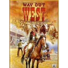 Way Out West: Yeah ha!