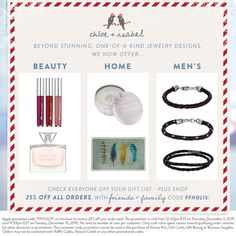 Beauty, Home, Men's – we have gifts for all! Shop 25% off my entire boutique for Friends + Family!