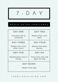 Seems ironic to Pin this, BUT I would like to try a couple of the ideas. Maybe not a whole week. 7-Day Media Detox Challenge