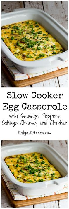 Delicious and Low-Carb Slow Cooker Egg Casserole with Sausage, Peppers, Cottage Cheese, and Cheddar; perfect when you need breakfast for a crowd. Instructions for a regular 6-quart slow cooker included. [found on KalynsKitchen.com.]