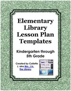 $ Elementary Library Lesson Plan Templates with National and PA Common Core Standards - A set of 6 ready-made lesson plan templates including lesson title, dates, objectives, big ideas & essential questions, standards, assessments, materials, procedure, and bibliography of resources.