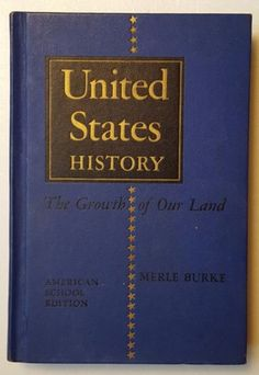 1954-Hardcover-Book-United-States-History-The-Growth-of-Our-Land-Am-School-Ed
