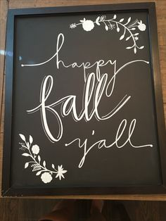 Happy Fall Y'all Chalkboard Sign - For the Home - Yorgo Fall Chalkboard Art, Thanksgiving Chalkboard, Coffee Chalkboard, Chalkboard Doodles, Chalkboard Writing, Chalkboard Lettering, Chalkboard Designs, Halloween Chalkboard Art, Kitchen Chalkboard