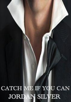 Catch Me If You Can (The Mancini Way) by Jordan Silver, http://www.amazon.com/dp/B00FJZWSXI/ref=cm_sw_r_pi_dp_79Qusb1RYYRJP