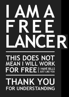 I am a freelancer, but...