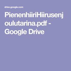 PienenhiiriHiirusenjoulutarina.pdf - Google Drive Google Drive, Education, Pdf, Christmas, Baby, Xmas, Navidad, Noel, Baby Humor