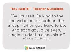 On the New Day: | 27 Awesome Straight-Talk Quotes About Teaching
