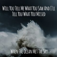 """favorite song since 6th grade -- #LyricArt for """"Ocean Breathes Salty"""" by Modest Mouse"""
