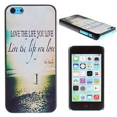 Love the Life You Live Pattern PC Hard Case for iPhone 5C - USD $ 2.99