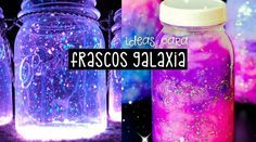 6 ideas para decorar frascos como galaxias brillantes